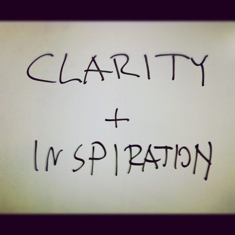 Clarity and Inspiration